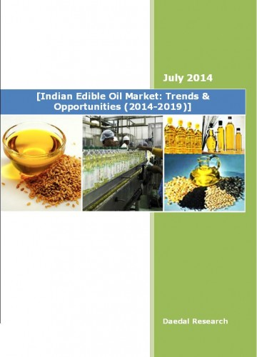Indian Edible Oil Market (2014-2019) - Research and Consulting Firms
