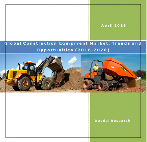 Global Construction Equipment Rental Market: Trends and Opportunities (2016-2020)