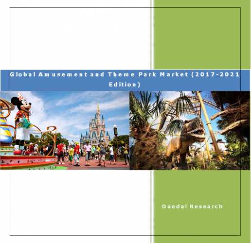 Global Amusement and Theme Park Market Report: (2017-2021 Edition)