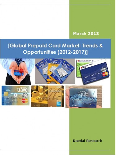 Global Prepaid Card Market (2012-2017) - Market Research Companies